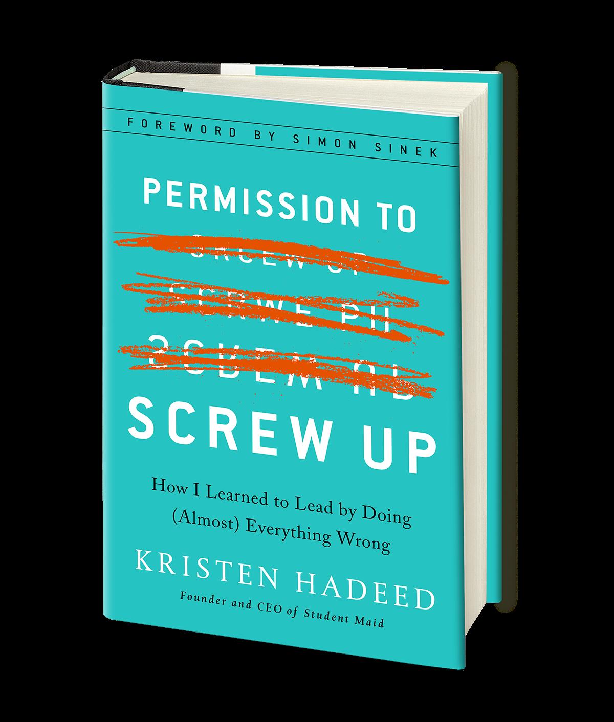 Kristen Hadeed Permission to Screw Up