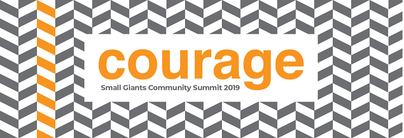 2019 Small Giants Community Summit